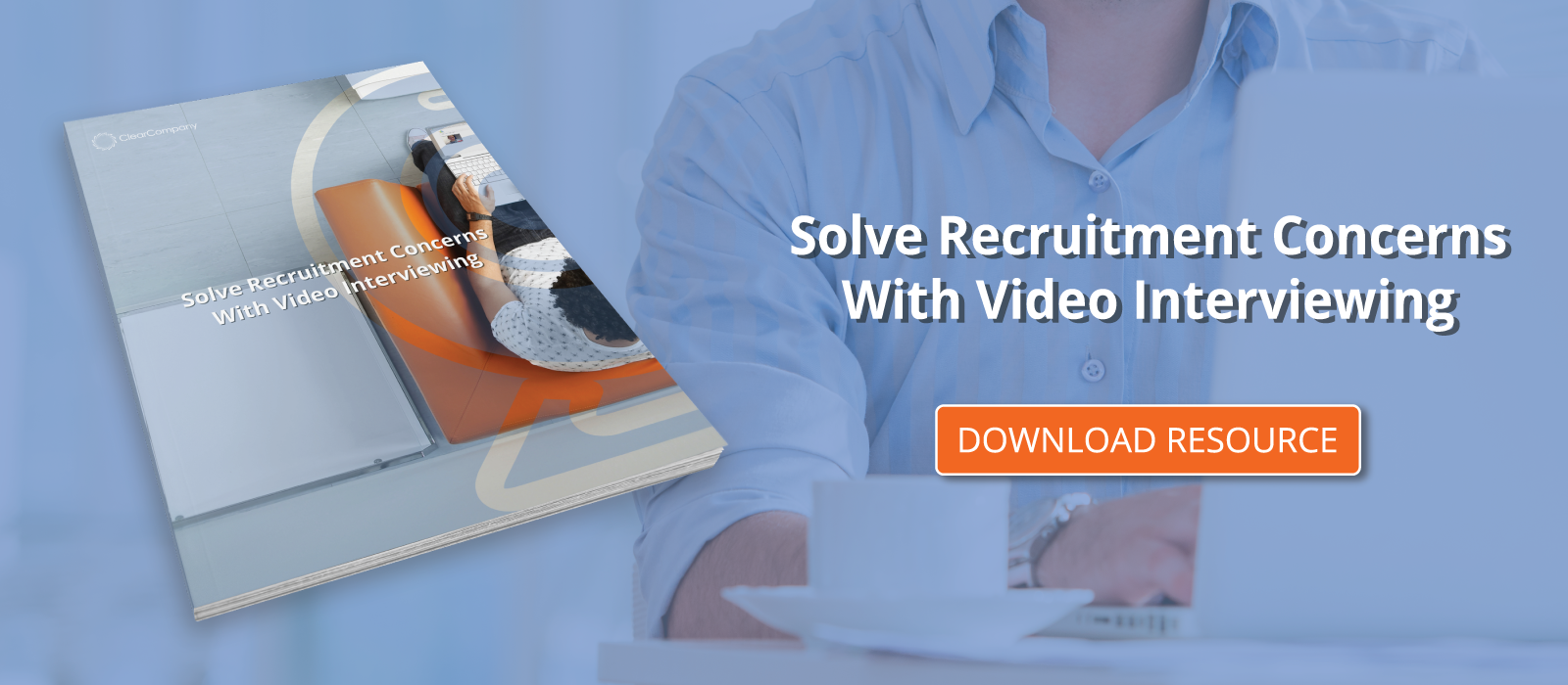 Solve Recruitment Concerns With Video Interviewing
